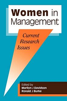 Women in Management: Current Research Issues