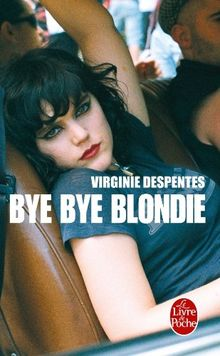 Bye Bye Blondie (Ldp Litterature)