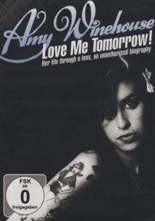 Amy Winehouse - Love Me Tomorrow!