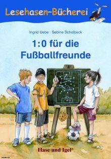 1:0 für Fußballfreunde: Schulausgabe