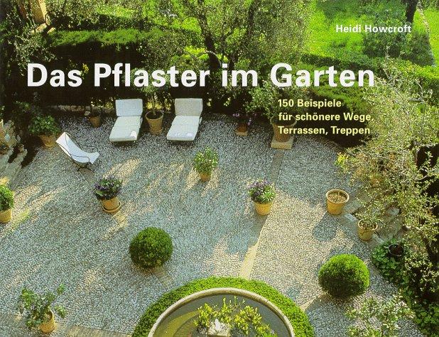 Das Pflaster Im Garten 150 Beispiele Für Schönere Wege Terrassen
