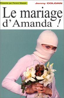 Le mariage d'Amanda ! (Comedie)