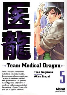 Team Medical Dragon, Tome 5 :