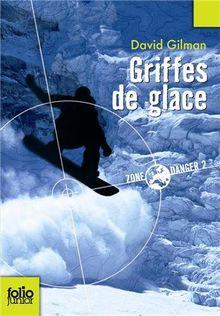 Griffes de Glace (Folio Junior)