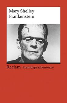 Frankenstein; or, The Modern Prometheus: (Fremdsprachentexte)