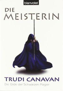 Gilde der schwarzen Magier, Band 3: Die Meisterin
