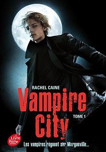 Vampire City, Tome 1 :