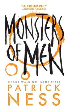 Monsters of Men (Reissue with bonus short story): Chaos Walking: Book Three