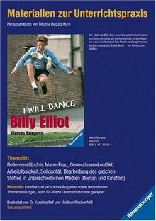 Materialien zur Unterrichtspraxis - Melvin Burgess: Billy Elliot