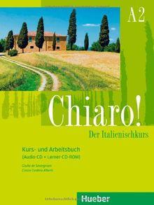 Chiaro! A2: Der Italienischkurs / Kurs- und Arbeitsbuch + Audio-CD + Lerner-CD-ROM - Schulbuchausgabe