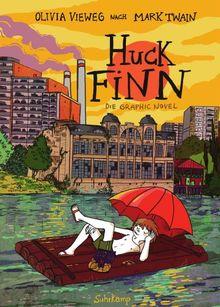 Huck Finn: Nach Mark Twain. Graphic Novel (suhrkamp taschenbuch)