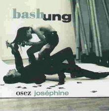 Osez Josephine