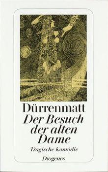 Der Besuch der alten Dame: Eine tragische Komödie. Neufassung 1980