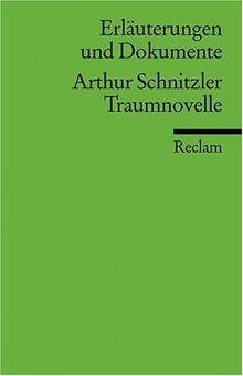Erläuterungen und Dokumente zu Arthur Schnitzler: Traumnovelle