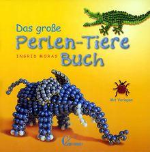 Das große Perlen-Tiere-Buch