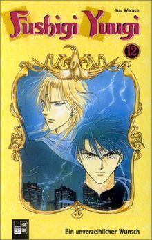 Fushigi Yuugi 12: Ein unverzeihlicher Wunsch: BD 12