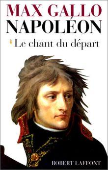 Napoléon : Tome 1, Le chant du départ, 1769-1799
