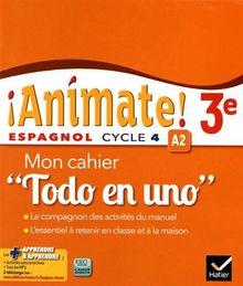 "Espagnol 3e Animate! A2 : Mon cahier ""Todo en uno"""