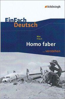 EinFach Deutsch ...verstehen. Interpretationshilfen: EinFach Deutsch ...verstehen: Max Frisch: Homo faber