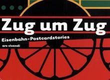 Zug um Zug Eisenbahn - Postcardstories