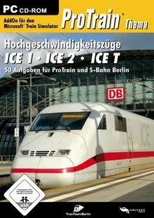 Train Simulator - ProTrain Thema: Hochgeschwindigkeitszüge ICE 1, ICE 2, ICE T