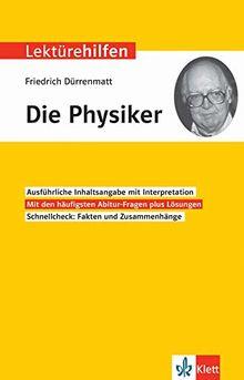 Klett Lektürehilfen Friedrich Dürrenmatt, DiePhysiker: Interpretationshilfe für Oberstufe und Abitur