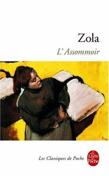 L'Assommoir (Le Livre de Poche)
