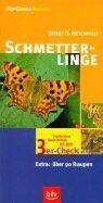 Schmetterlinge. Treffsicher bestimmen mit dem 3er-Check. Extra: Über 90 Raupen