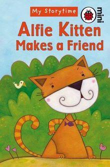 Alfie Kitten Makes a Friend (Ladybird Minis)