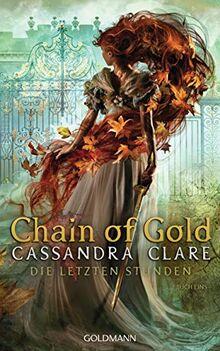 Chain of Gold: Die Letzten Stunden 1