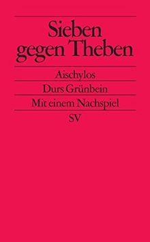 Sieben gegen Theben (edition suhrkamp)