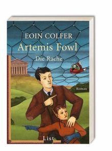 Artemis Fowl - Die Rache: Der vierte Roman (Ein Artemis-Fowl-Roman)