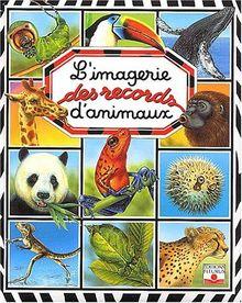 L'Imagerie des records d'animaux