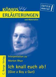 Königs Erläuterungen und Materialien, Bd.429, Ich knall euch ab!