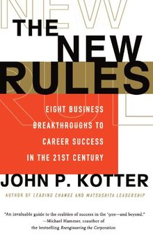 The New Rules: Eight Business Breakthroughs to Career Success in the 21st Century
