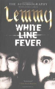 White Line Fever, English edition: Lemmy - The Autobiography