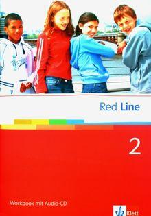 Red Line. Unterrichtswerk für Realschulen: Red Line 2. Workbook mit CD: Realschule. BW, HB, HE, HH, NI., NW, RP, SH, SL: BD 2