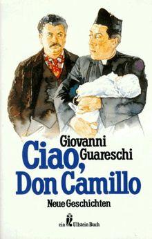 Ciao, Don Camillo. Neue Geschichten.