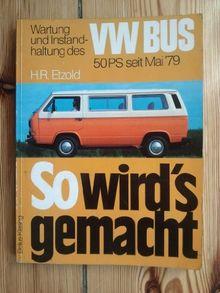 So wird's gemacht, VW Bus 50 PS bis Mai '79. Wartung und Instandhaltung.
