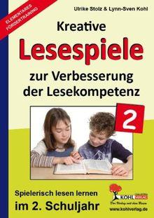 Kohls kreative Lesespiele / 2. Schuljahr: Spielerisch lesen lernen im 2. Schuljahr