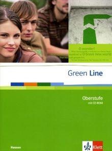 Green Line Oberstufe. Schülerbuch mit CD-ROM. Klasse 11/12 (G8) ; Klasse 12/13 (G9). Ausgabe für Hessen