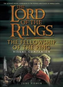 """Lord of the Rings, Fellowship of the Ring, Visual Companion (The """"Lord of the Rings"""")"""