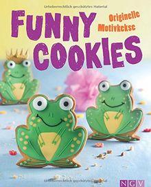 Funny Cookies: Originelle Motivkekse - Mit lustigen Kulleraugen auf dem Cover