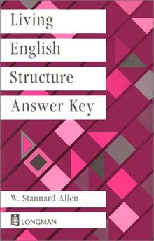 Living English Structure, Answer Key: Key to Exercises