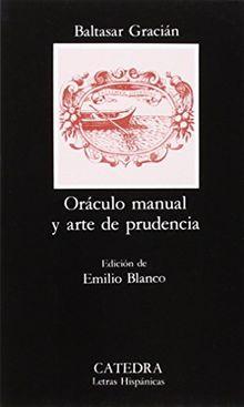 Oraculo Manual y Arte de Prudencia (Letras Hispánicas)
