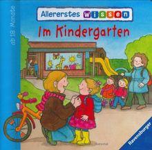Allererstes Wissen: Im Kindergarten