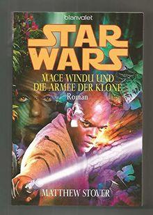 Blanvalet Verlag Star Wars Mace Windu und die Armee der Klone von Matthew Stover - Taschenbuch