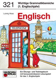 Wichtige Grammatikbereiche. Englisch 5. Klasse