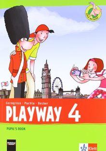Playway. Für den Beginn ab Klasse 3. Pupil's Book 4. Schuljahr: Ausgabe 2013