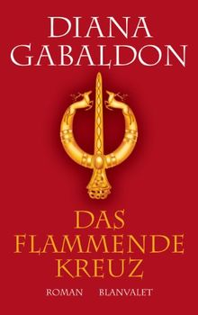 Das flammende Kreuz: Roman
